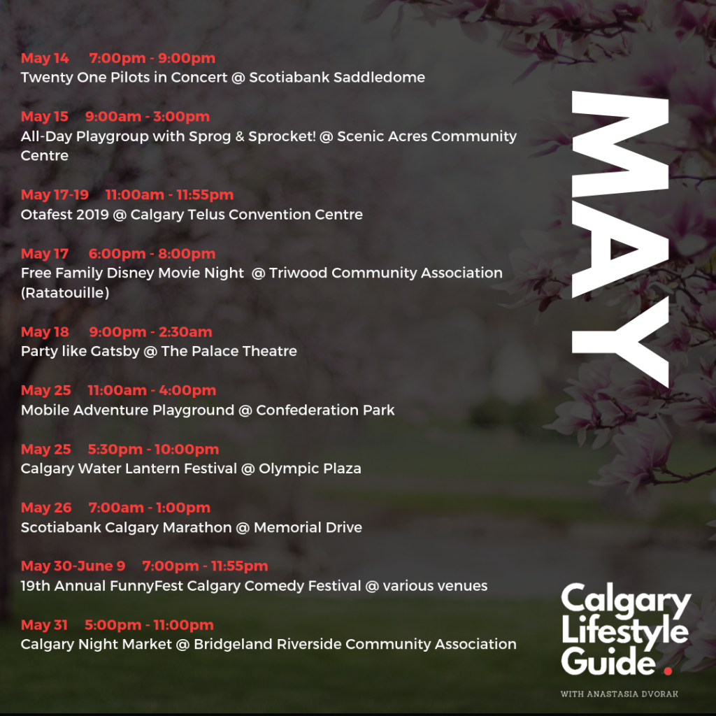 Fun Things to do in Calgary in May 2019 - local events- family events