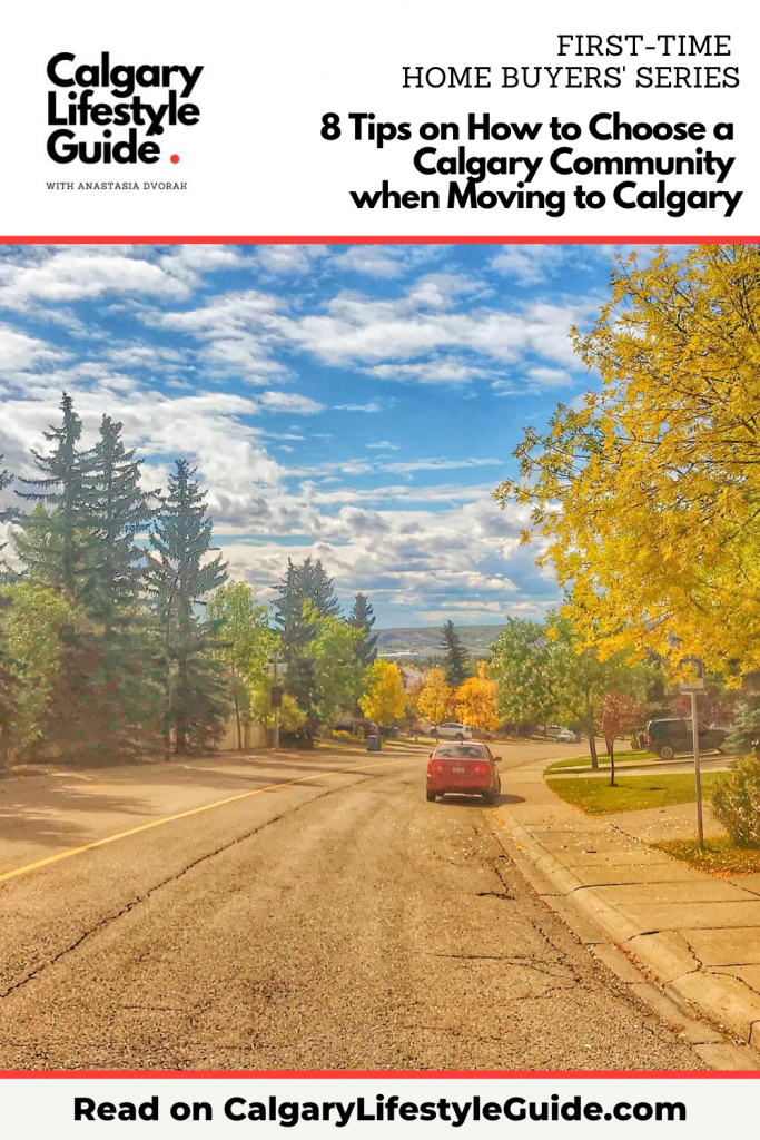 Quick Guide on Choosing the BEST Place to live in Calgary - Top Calgary Neighbourhood Guide - Best Calgary Community Advice - Moving to Calgary