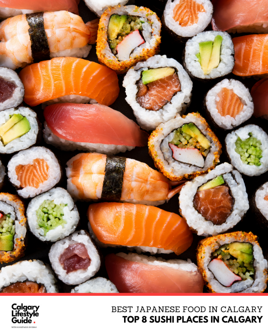 Best Sushi in Calgary: Best Japanese/Sushi Restaurant in YYC